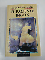 EL PACIENTE INGLES MICHAEL ONDAATJE LIBRO TAPA DURA CIRCULO DE LECTORES
