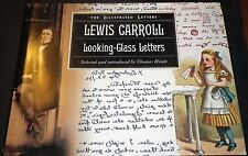 The illustrated Letters Lewis Carroll Looking-Glass Letters Hardback