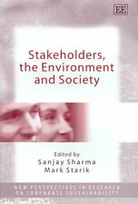 Stakeholders, the Environment and Society (New Perspectives in Research on Corpo