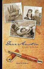 NEW Dear Austin - A Letter To My Son by David M. Perkins