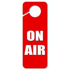 On Air Recording Radio Podcast Plastic Door Knob Hanger Sign