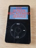 Apple iPod Classic Video 5th 6th 7th Generation LCD SCREEN REPLACEMENT SERVICE