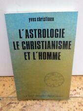 """ésotérisme Astrologie """"L'Astrologie le Christianisme et l'Homme"""" par Christiaen"""