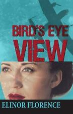 Bird's Eye View (Paperback or Softback)