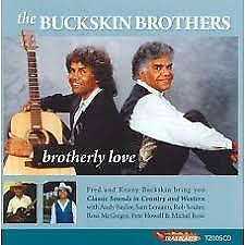 [CD] Indigenous - Album - The Buckskin Brothers: Brotherly Love
