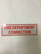 """FIre Department Connection, 6""""x 2"""" ALUMINUM IDENTIFICATION SIGN"""