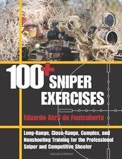 100+ Sniper Exercises by Eduardo Abril de Fontcuberta (2013, Paperback)