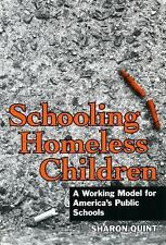 Schooling Homeless Children: A Working Model for America's Public Schools