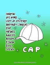 Chapeau des Noms Livre de Coloriage Apprendre l'anglais Pour Enfants Adultes...