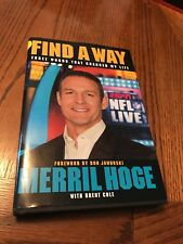 Find A Way by (Pittsburgh Steeler) Merril Hoge - (hb,dj,signed)