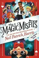 Magic Misfits : The Minor Third, Hardcover by Harris, Neil Patrick, Brand New...