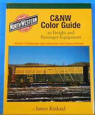 C&NW Color Guide to Freight and Passenger Equipment Vol 1 Morning Sun Book
