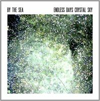 By The Sea - Endless Days Cristal Sky Neuf CD