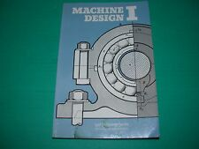 Book: Machine Design I . Lost Technology Series Reprint