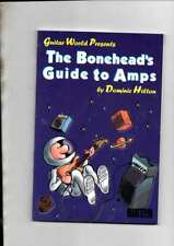 GUITAR WORLD PRESENTS THE BONEHEADS GUIDE TO AMPS BY DOMINIC HILTON EX/MINT