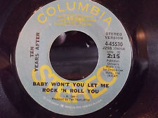 TEN YEARS AFTER PROMO 45  BABY WHY DONT YOU LET ME ROCK AND ROLL YOU  EXC