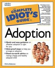 The Complete Idiot's Guide: Complete Idiot's Guide to Adoption reduced