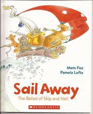 SAIL AWAY by Mem Fox & Pamela Lofts Children's Soft Cover Picture Story Book