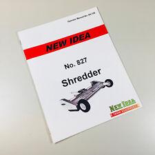 NEW IDEA NO. 827 SHREDDER OPERATORS OWNERS MANUAL