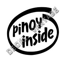 Pinoy Inside Vinyl Sticker Decal Philippines Filipino JDM - Choose Size & Color