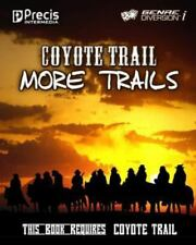 Coyote Trail: More Trails, Brand New, Free shipping in the Us