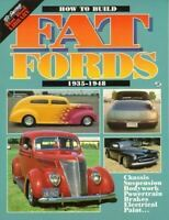 """New"" How To Build Fat Fords 1935-48 Ford And Mercury ""New"""