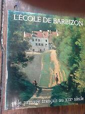L'école de Barbizon et le paysage français au XIXe siècle / Jean Bouret