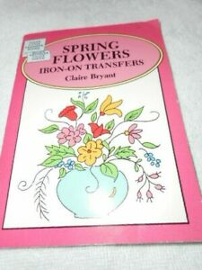 Vintage Embroidery Iron-on Transfers Booklet - Bryant - Spring Flowers - (R495)