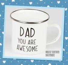 """""""Dad You Are Awesome"""" White Enamel Mug"""