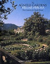 The Agnelli Gardens at Villar Perosa: Two Centuries of a Family Retreat