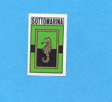 FIGURINA PANINI 1970/71 - SOTTOMARINA - SCUDETTO/BADGE -recuperato PERFETTO !