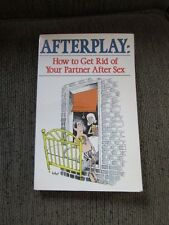 Afterplay: How to Get Rid of Your Partner After Sex (1982)