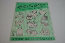 40 Hot Pad Holders & Other Gadgets To Crochet Pattern Book #9307 Enterprice