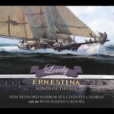 New Bedford Harbor Sea Chantey Chorus : Lovely Ernestina: Songs of the Sea CD