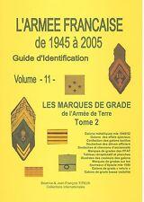 Volume 11 - Les Marques de Grade de l'Armée de Terre - Tome 2