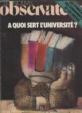 Le Nouvel Observateur   N°886   31 Octobre Au 6 Novembre 1981: A quoi sert l'uni
