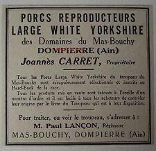 Publicité ancienne Porc Large White Yorkshire,Mas Bouchy,Dompierre, Carret 1932