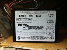 WPI 75W HID Electronic Ballast EM85-12-S03 120V 75 Watt (M85)