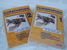 CLIMATISATION - MANUEL D'ENTRETIEN ET DE DIAGNOSTIC - TOME 1 ET 2  - ETAI
