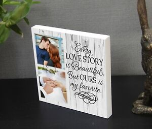 Family Partner Husband Gift Wooden Photo Block Plaque 'Every Love Story'  Quote