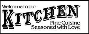 """Large Vinyl Decal / Love Sticker / Welcome to Our Kitchen 21""""x8"""" [Home 36]"""