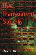 The Transparent Society: Freedom Vs. Privacy In A City Of Glass Houses