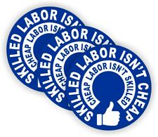 3- Skilled Labor Isnt Cheap Hard Hat Stickers < Funny Helmet Decals Toolbox -BLU