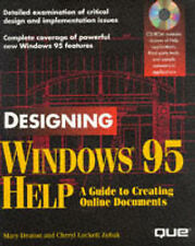 Designing Windows 95 Help: A Guide to Creating Online Documents-ExLibrary