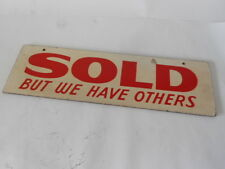 """Sold - but we have others, 4.75""""x16"""", Hand Painted Sign"""