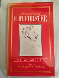 Selected Letters of E. M. Forster, Vol. 2: 1921-1970
