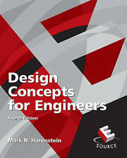 Design Concepts for Engineers (4th Edition) by Horenstein, Mark N.