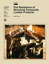 Fire Resistance of Structural Composite Lumber Products by United States...