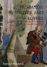 Husbands, Wives and Lovers: Marriage and Its Discontents in-ExLibrary