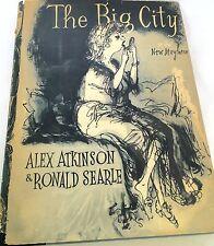 "1958 ""THE BIG CITY"" Book By Alex Atkinson & Ronald Searle, NYC/London Folks"